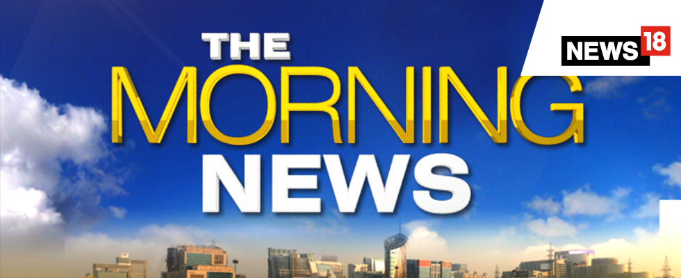 atn news18 the morning news