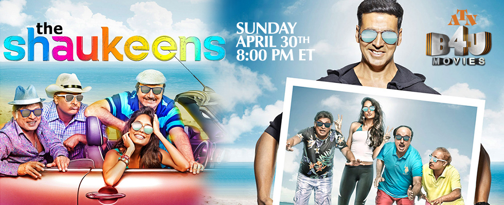 the shaukeens atn b4u movies